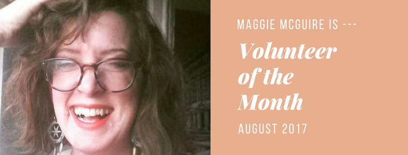 Maggie McGuireisVolunteer of the Month!