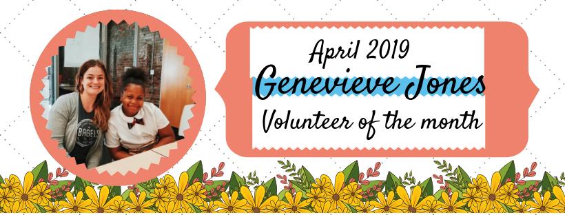 Genevieve Jones is our Volunteerof the Month!