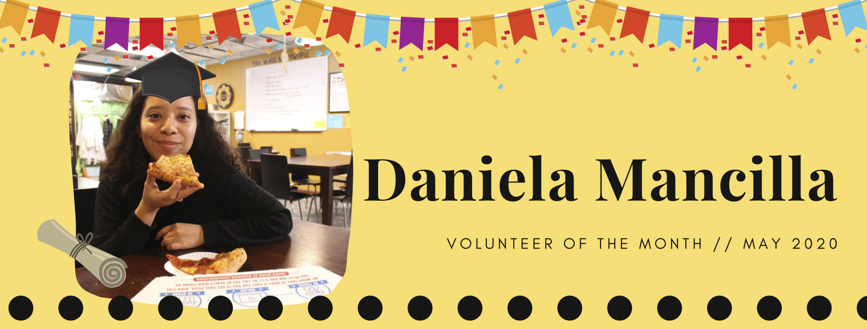 Introducing May's Volunteer of the Month, Daniela!