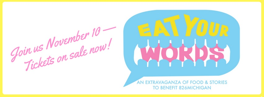 Eat Your Words on November 10 at this fantastic gala dinner to benefit 826michigan.