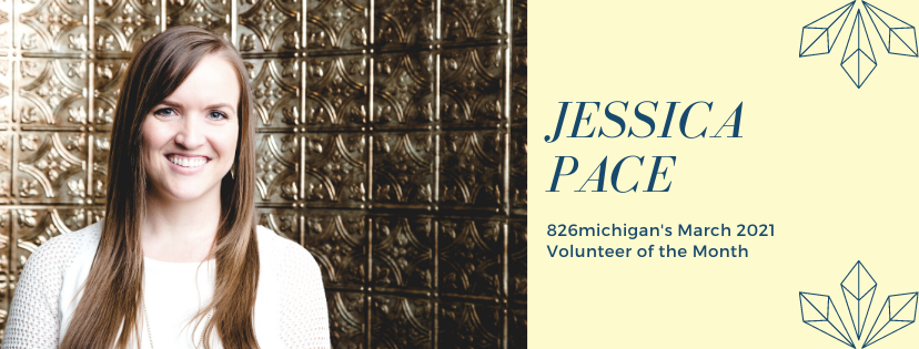 Jaw-Dropping Jessica, 826michigan's March Volunteer of the Month