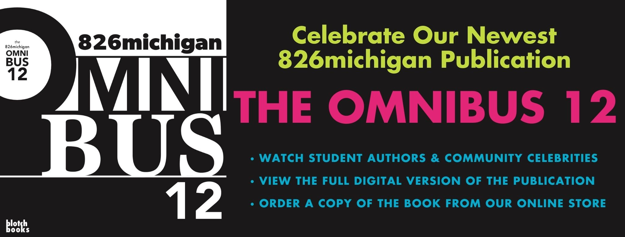 The 826michigan OMNIBUS 12 is here!