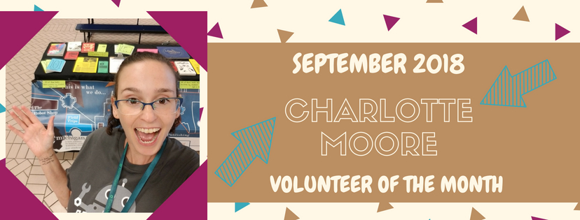 Charlotte Moore is our Volunteerof the Month!