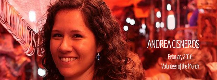 Andrea Cisnerosis Volunteer of the Month!