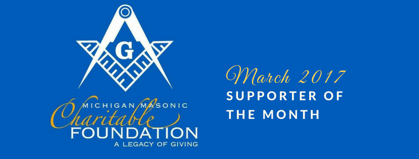 The Michigan Masonic Charitable Foundationis ourSupporter of the Month!